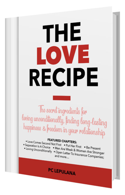The Love Recipe, romance, relationship, couple, marriage, dating, love, sex, tips, advice, guide, education, lessons, therapy, books and novels by PC Lepulana